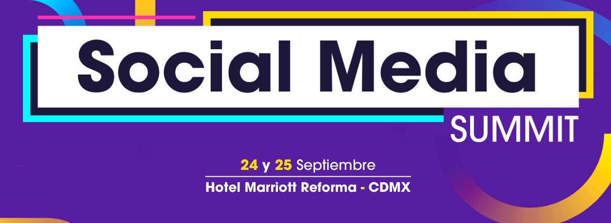 Social Media Summit 2019 CDMX